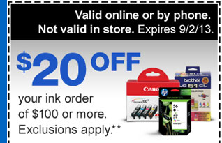 $20 off your in order of $100  or more. Exclusions apply.** Valid online or by phone. Not valid in  store. Expires 9/2/13.