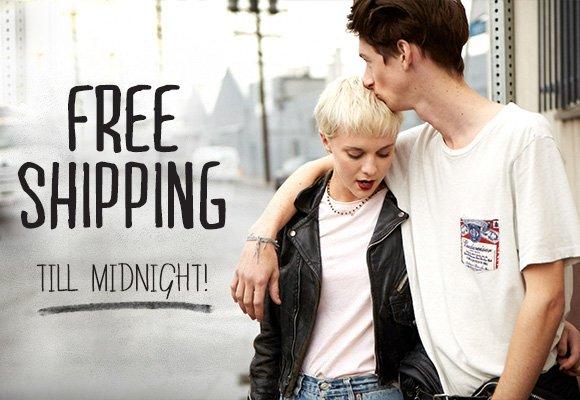 Free Shipping. Till Midnight.