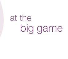 At the Big Game
