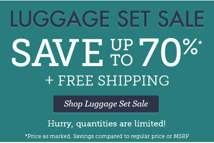 Luggage Set Sale | Save up to 70%*  + Free Shipping! | Hurry, quantities are limited! | Shop Luggage Set Sale