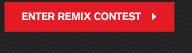 ENTER REMIX CONTEST