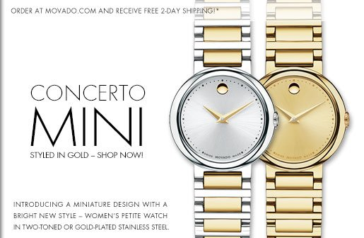 CONCERTO  MINI - STYLED IN GOLD - SHOP NOW!