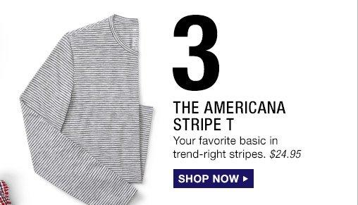 3 | THE AMERICANA STRIPE T | SHOP NOW