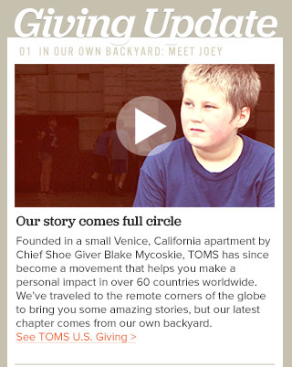 Our story comes full circle - See TOMS U.S. Giving