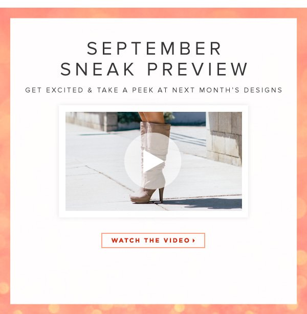 September Sneak Preview Get Excited & Take a Peek at Next Month's Designs - - Watch the Video
