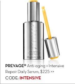 PREVAGE® Anti-aging + Intensive Repair Daily Serum, $225. CODE: INTENSIVE.