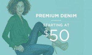 Premium Denim Starting At $50 | Shop Now
