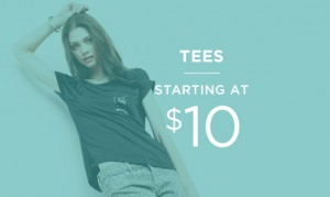 Tees Starting At $10 | Shop Now