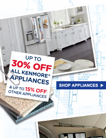 Up to 30% Off all Kenmore® appliances & Up to 15% Off other appliances | Shop Appliances