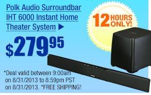 $279.95 - Polk Audio Surroundbar IHT 6000 Instant Home Theater System