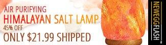 AIR PURIFYING HIMALYAN SALT LAMP. 45% OFF ONLY $21.99 SHIPPED. NEWEGGFLASH.