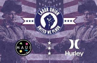 Hurley + Maui and Sons