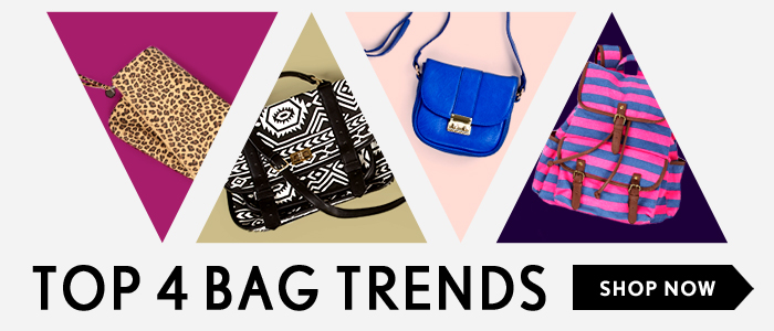 Top 4 Bag Trends - Shop Now