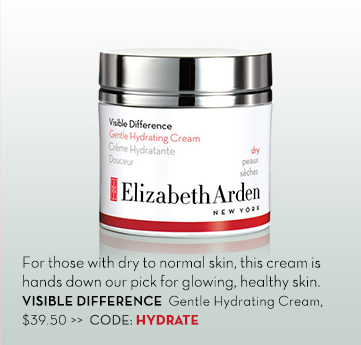 For those with dry to normal skin, this cream is hands down our pick for glowing, healthy skin. VISIBLE DIFFERENCE Gentle Hydrating Cream, $39.50. CODE: HYDRATE.