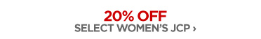20% OFF SELECT WOMEN'S JCP ›