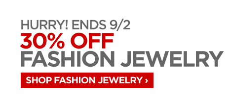 HURRY! ENDS 9/2 30% OFF SHOP FASHION  JEWELRY ›