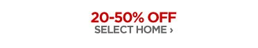 20-50% OFF SELECT HOME ›