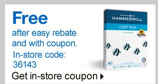Hammermill Copy Plus copy paper, 8.5 inch by 11 inch, ream. Free  after easy rebate and with coupon. In-store code: 36143. Get in-store  coupon.