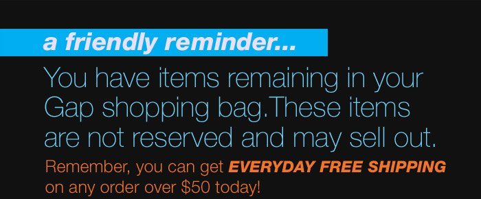Remember, you can get EVERYDAY FREE SHIPPING on any order over $50 today!
