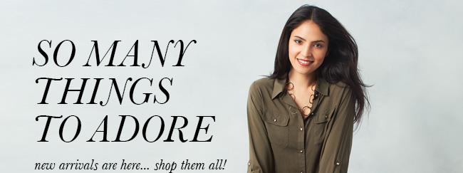 So many things to adore. New arrivals are here... shop them all!