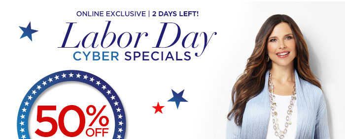 Labor Day Cyber Specials: 50%