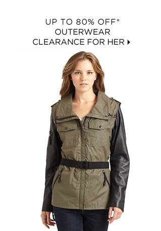Up to 80% Off* Outerwear Clearance For Her