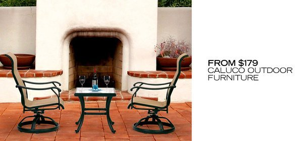 FROM $179: CALUCO OUTDOOR FURNITURE, Event Ends September 8, 4:00 PM PT >