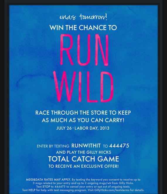 ends tomorrow! WIN THE CHANCE TO RUN WILD