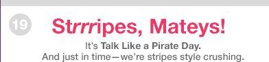 Strrripes, Mateys!
