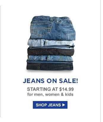 JEANS ON SALE! STARTING AT $14.99 for men, women & kids | SHOP JEANS