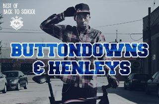 Buttondowns & Henleys