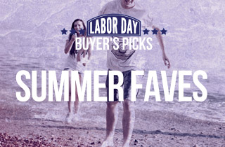 Ft. Our Summer Faves & More