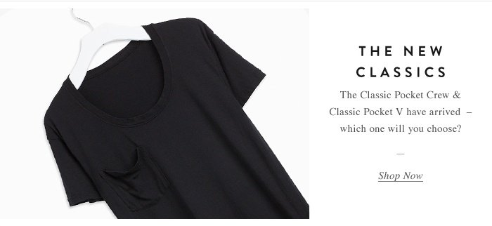 The New Classics - Shop Now