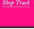 Shop Track.
