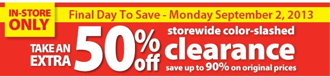 save 50% off In-store clearance