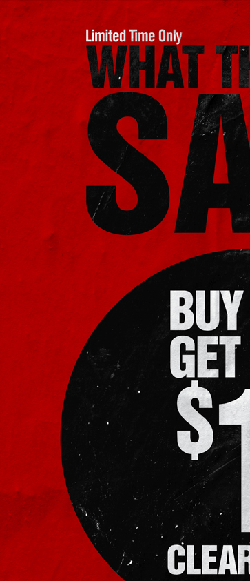 LIMITED TIME ONLY - WHAT THE BUCK SALE - BUY ONE, GET ONE $1 CLEARANCE
