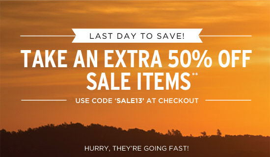 Last day to save! Take an extra 50% off sale items**