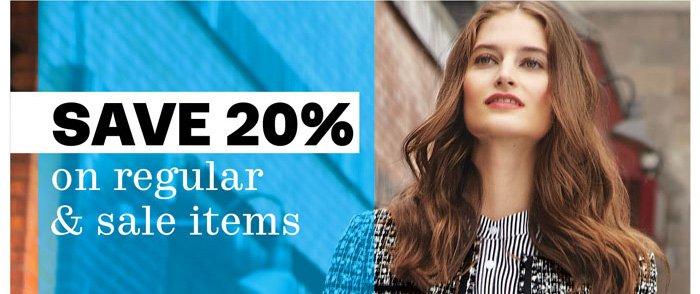 save 20% on regular & sale items