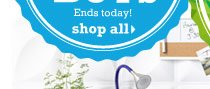 Ends today! Shop all.