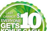 Last Chance. Everyone gets $10 Kohl's Cash