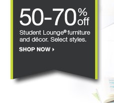50-70% off Student Lounge furniture and decor. Select styles. Shop now