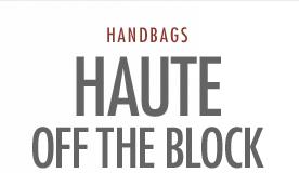 Haute Off The Block