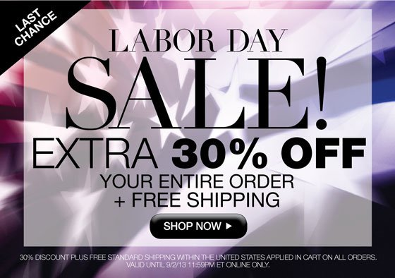 Labor Day Sale! Last Chance! Extra 30% Off Your Entire Order Plus Free Shipping