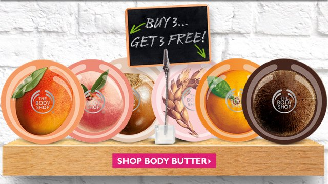 BUY 3... GET 3 FREE! -- SHOP BODY BUTTER