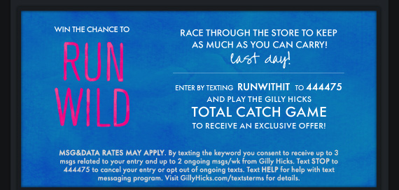 LAST DAY! WIN THE CHANCE TO RUN WILD