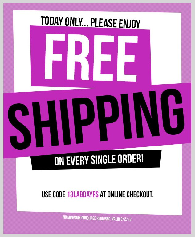 FREE SHIPPING ON EVERY SINGLE ORDER! TODAY ONLY!  SHOP NOW!
