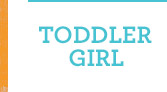 TODDLER GIRL