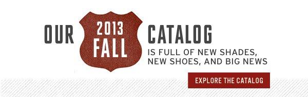 Our 2013 Fall Catalog - explore