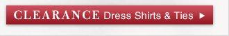 Clearance Dress Shirts & Ties