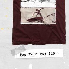 Pop Wave Tee $25